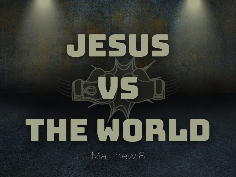 Jesus vs the World