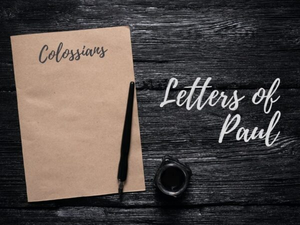Letters of Paul - Colossians