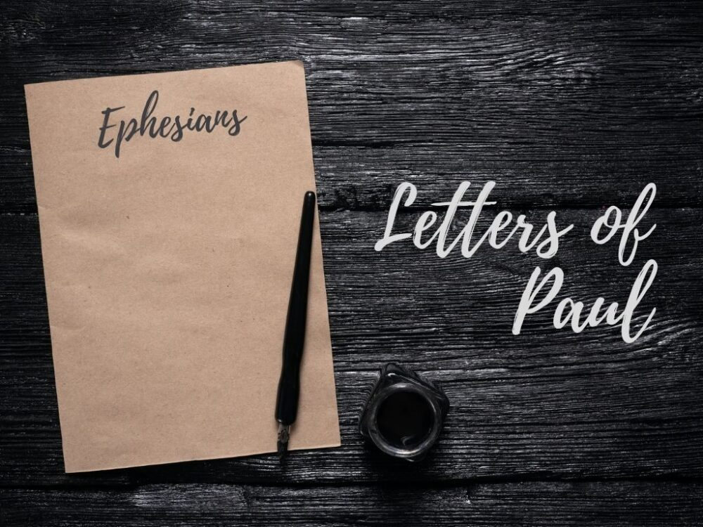 Letters of Paul - Ephesians