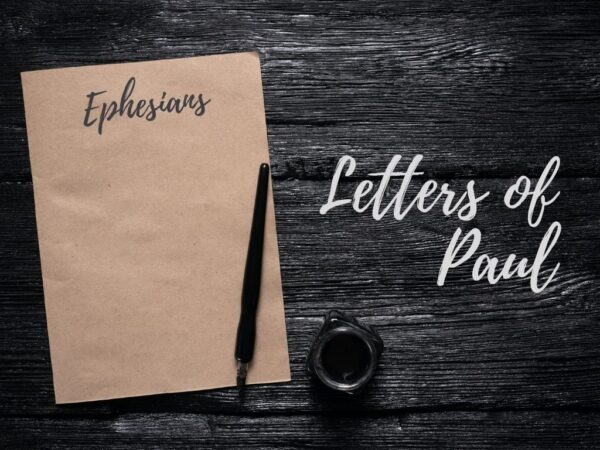 Letters of Paul - Ephesians - Talk 3 Image