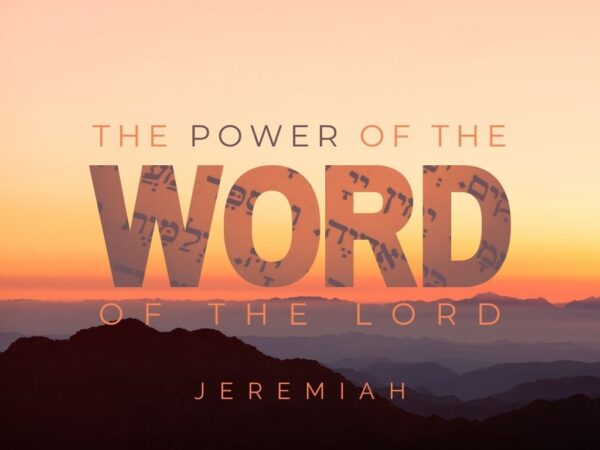 The power of the word of the Lord